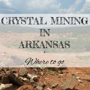 crystal-mining-in-arkansasWHERE_TO_GO