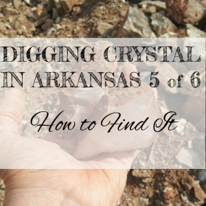 crystal digging in Arkansas